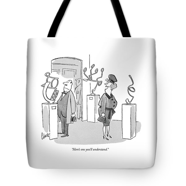Here's One You'll Understand Tote Bag