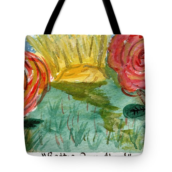 Here's To Better Days Ahead Tote Bag