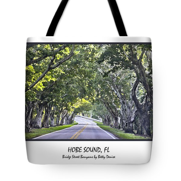 Hobe Sound Fl-bridge Street Banyans Tote Bag