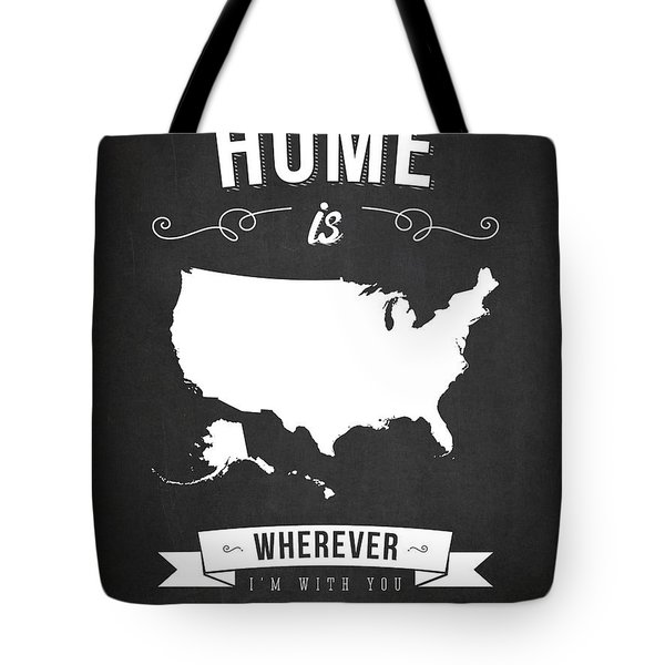 Home Is Wherever I'm With You Usa - Dark Tote Bag