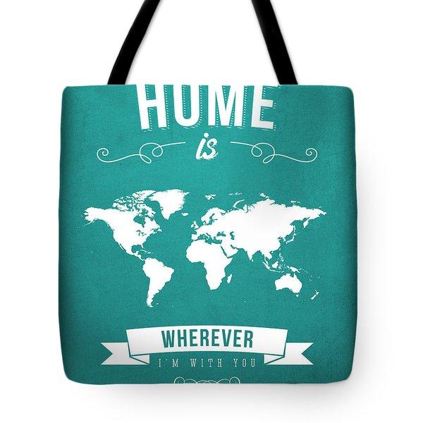 Home - Turquoise Tote Bag