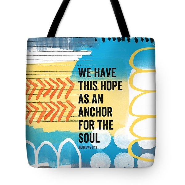 Hope Is An Anchor For The Soul- Contemporary Scripture Art Tote Bag