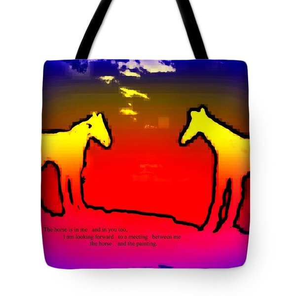 Feel The Horses Inside Of Us And The Space Outside  Tote Bag