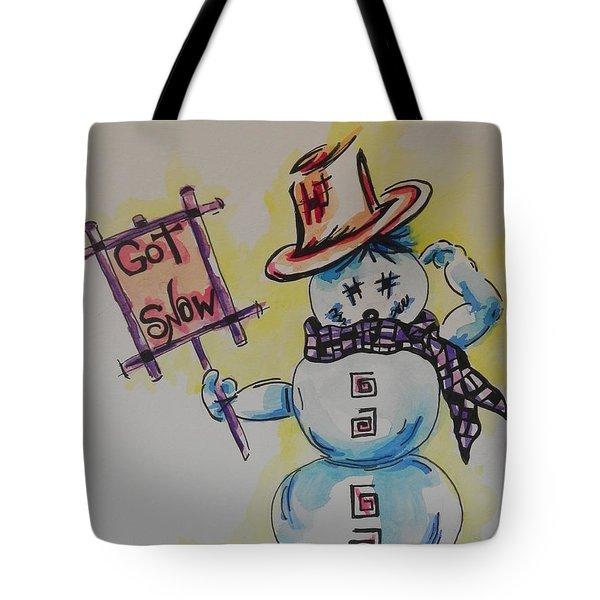 Hot Stuff.... Got Snow Tote Bag by Chrisann Ellis