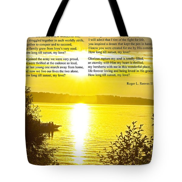 Tote Bag featuring the photograph How Long Till Sunset by Tikvah's Hope