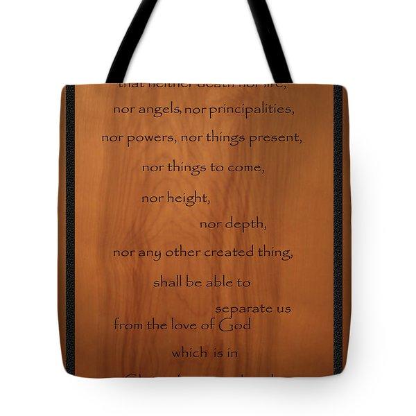 I Am Persuaded Romans Scripture Tote Bag