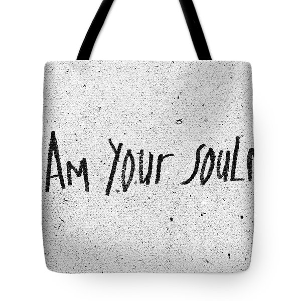 I Am Your Soulmate Tote Bag