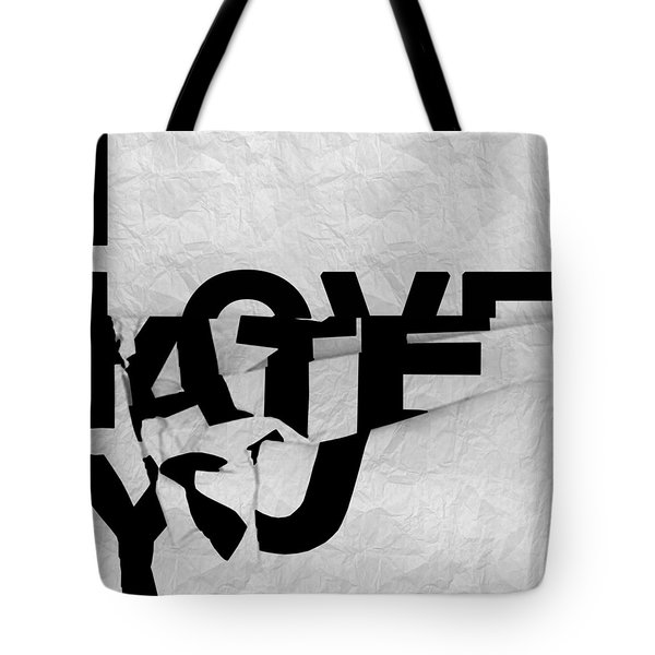 I Have You Tote Bag