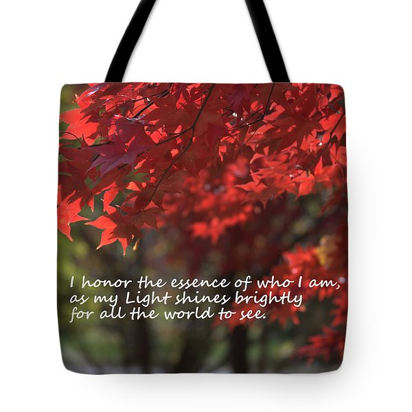 Tote Bag featuring the photograph I Honor The Essence Of Who I Am by Patrice Zinck