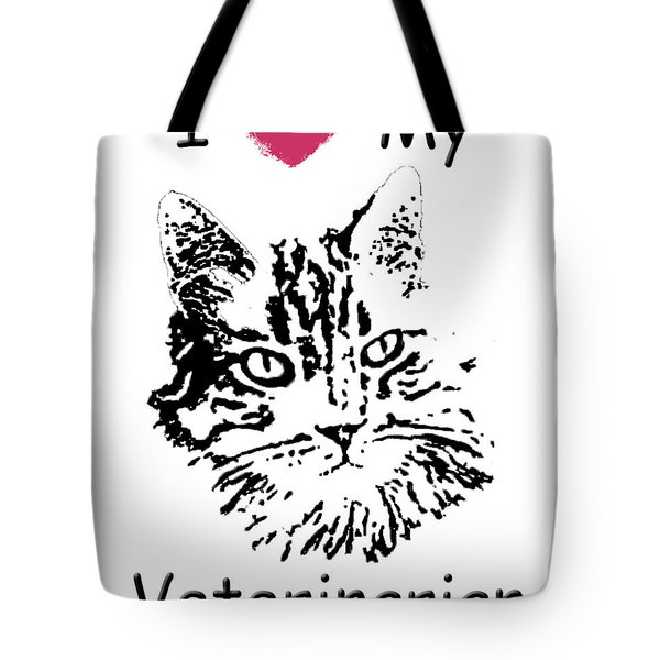 Tote Bag featuring the photograph I Love My Veterinarian by Robyn Stacey