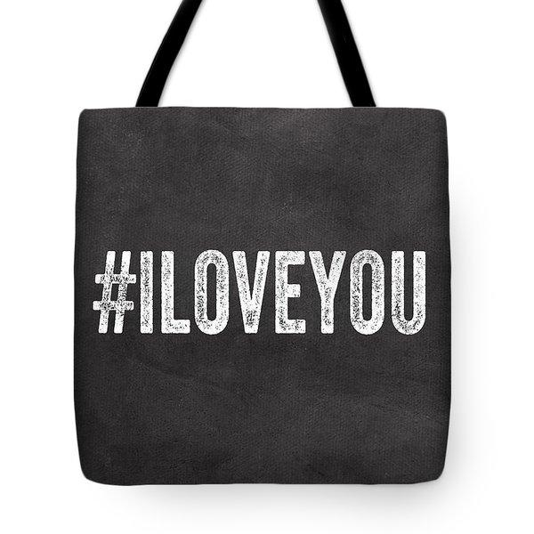 I Love You - Greeting Card Tote Bag