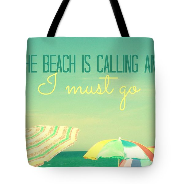 I Must Go Tote Bag
