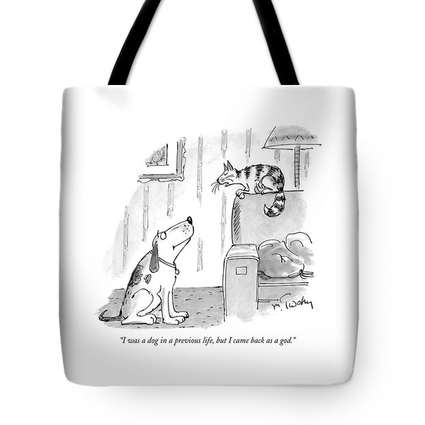 I Was A Dog In A Previous Life Tote Bag