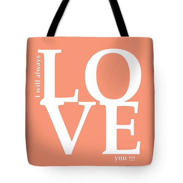 I Will Always Love You Tote Bag by Mark Ashkenazi