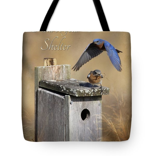 I Will Be Your Shelter Tote Bag by Lori Deiter