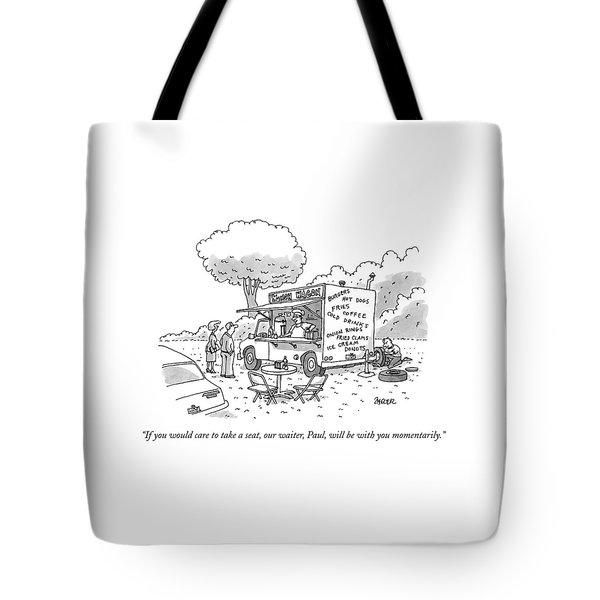 If You Would Care To Take A Seat Tote Bag