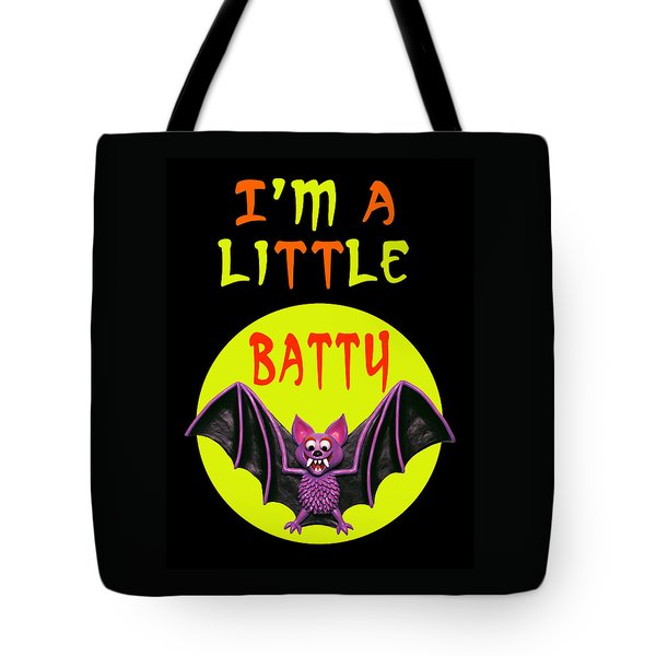 I'm A Little Batty Tote Bag by Amy Vangsgard