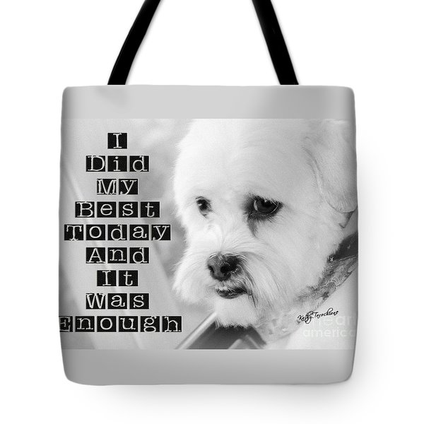 Tote Bag featuring the digital art I'm Enough by Kathy Tarochione