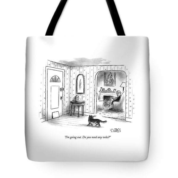 I'm Going Out.  Do You Need Any Voles? Tote Bag