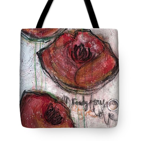 Im Ready For Your Love Poppies Tote Bag