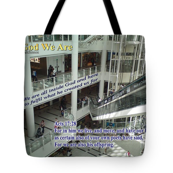 In God We Are Tote Bag