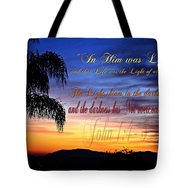 In Him Was Life Tote Bag