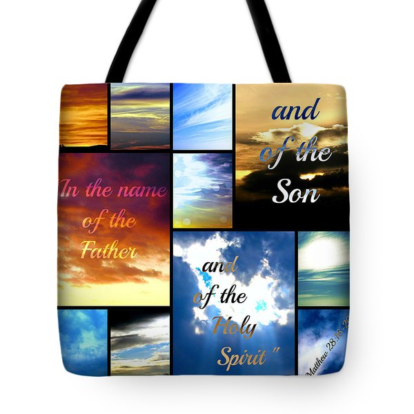 In The Name Of The Father Son Holy Spirit Tote Bag by Sharon Soberon