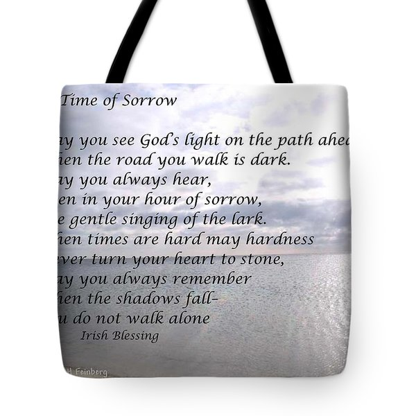 In Time Of Sorrow Tote Bag