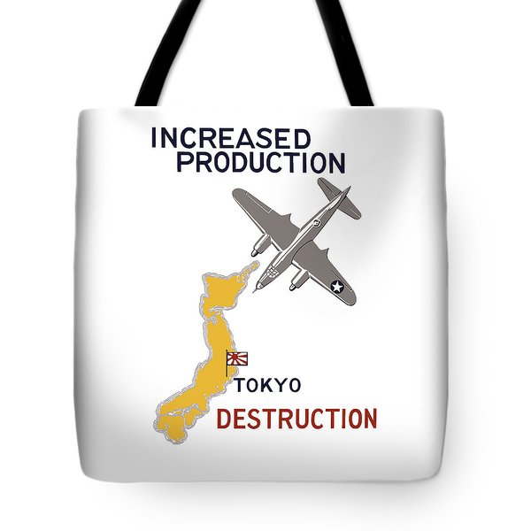Increased Production - Tokyo Destruction Tote Bag by War Is Hell Store