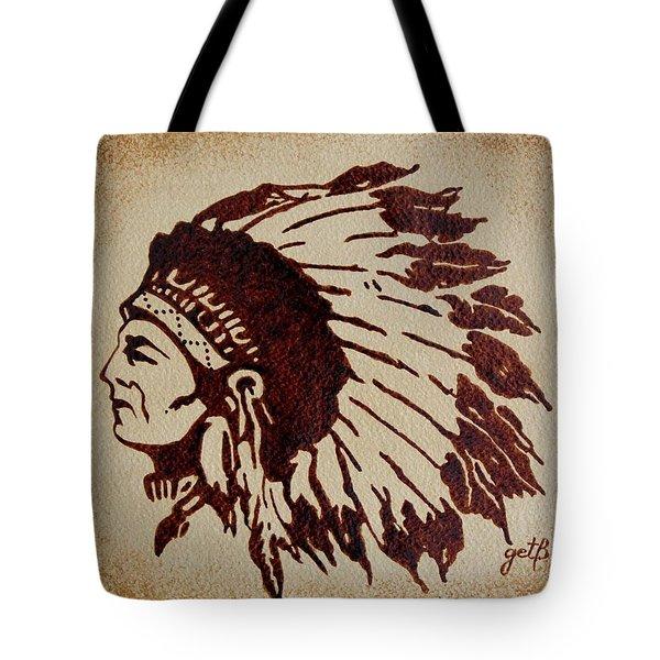 Indian Wise Chief Coffee Painting Tote Bag by Georgeta  Blanaru
