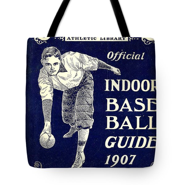 Indoor Base Ball Guide 1907 Tote Bag by American Sports Publishing