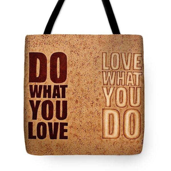 Inspiring Quote Original Coffee Painting Tote Bag by Georgeta Blanaru