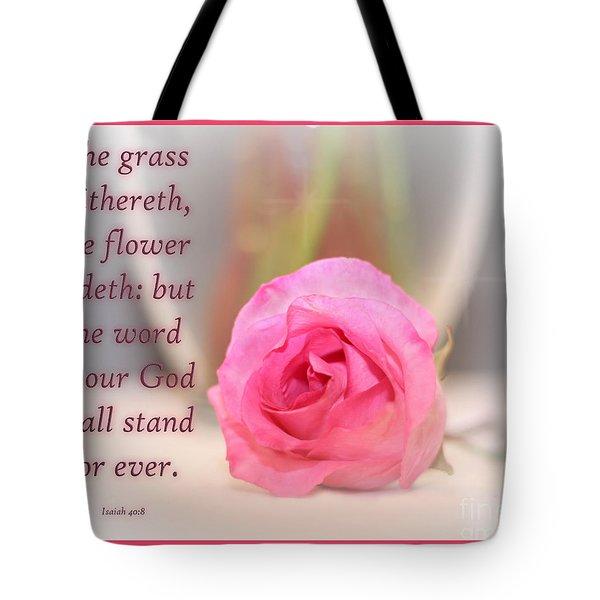 Isaiah 40 Vs. 8 Tote Bag