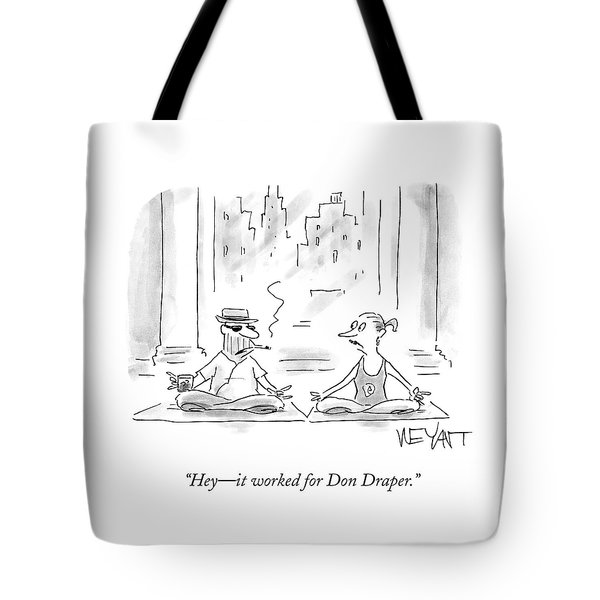 It Worked For Don Draper Tote Bag