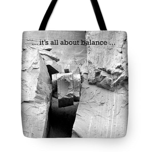 It's All About Balance Tote Bag by Susan  Dimitrakopoulos