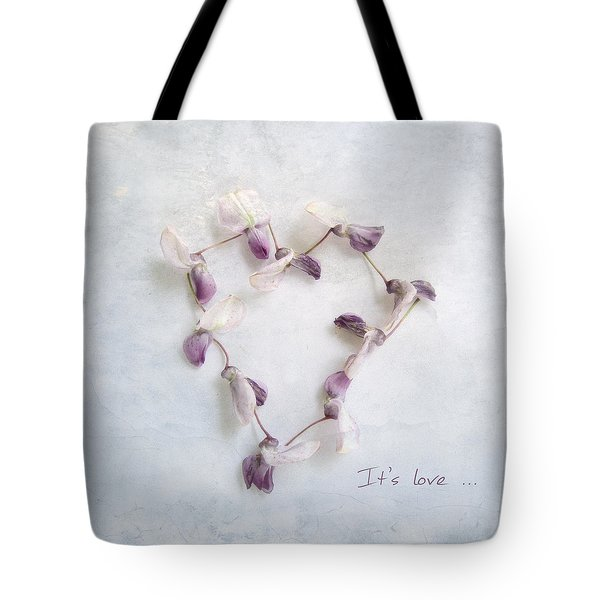 It's Love ... Tote Bag by Louise Kumpf