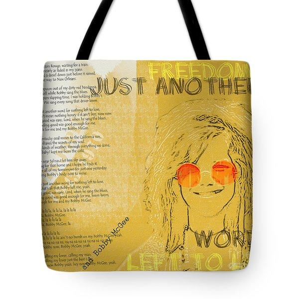 Janis Joplin Song Lyrics Bobby Mcgee Tote Bag