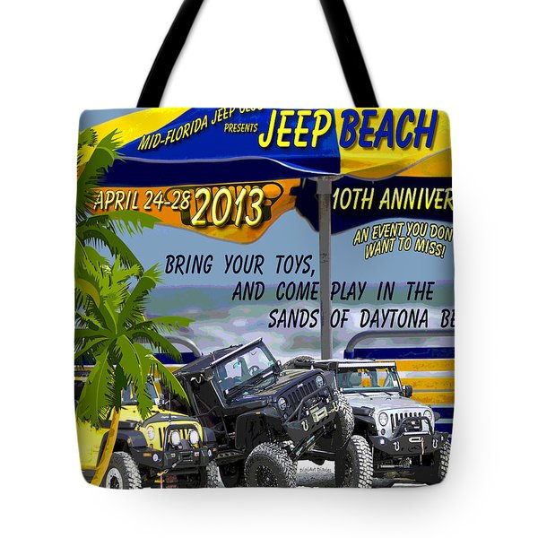 Tote Bag featuring the photograph Jeep Beach 2013 Welcomes All Jeepers by DigiArt Diaries by Vicky B Fuller