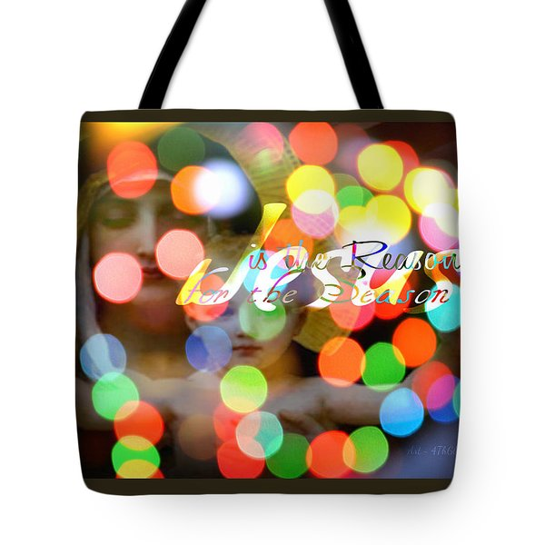 Jesus Is The Reason For The Season Tote Bag