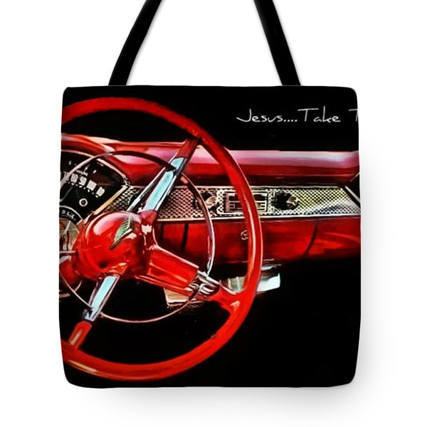 Jesus Take The Wheel Tote Bag