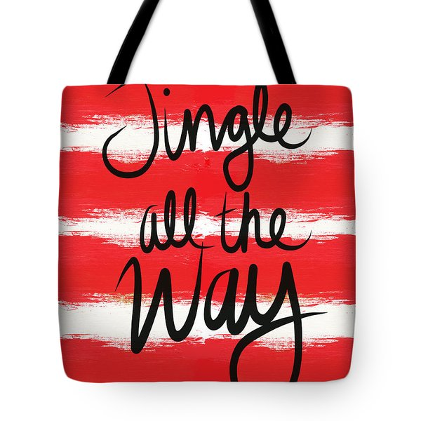 Jingle All The Way- Greeting Card Tote Bag