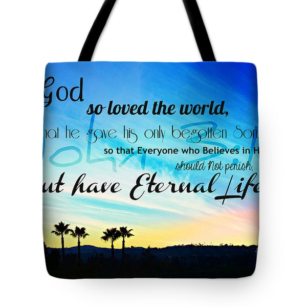 John 3 16 With Palm Trees  Tote Bag