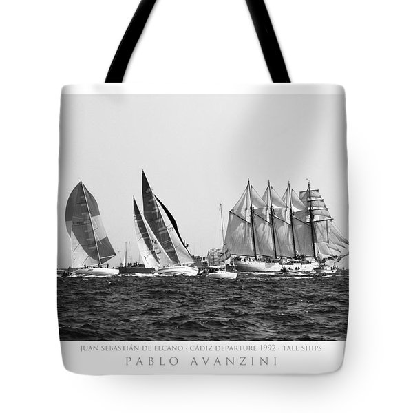 Tote Bag featuring the photograph Juan Sebastian Elcano Departing The Port Of Cadiz by Pablo Avanzini