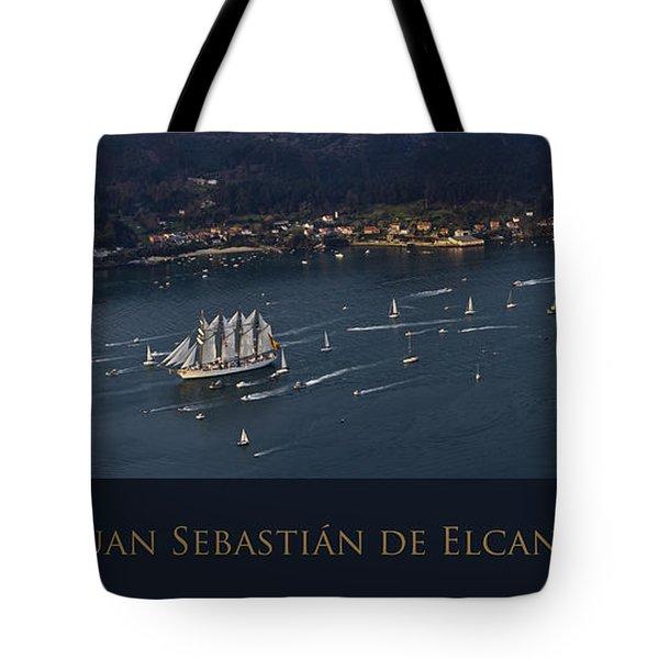 Juan Sebastian Elcano Departing The Port Of Ferrol Tote Bag