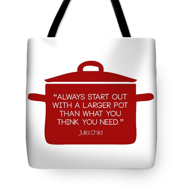 Julia Child's Larger Pot Tote Bag