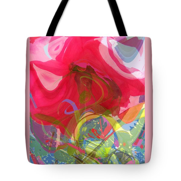 Just A Wild And Crazy Rose Tote Bag by Brooks Garten Hauschild