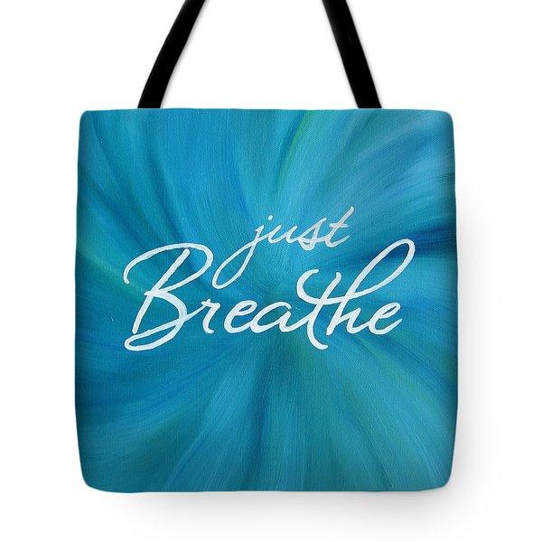 Just Breathe - Aqua Tote Bag