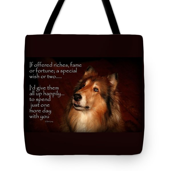 Just One More Day Tote Bag