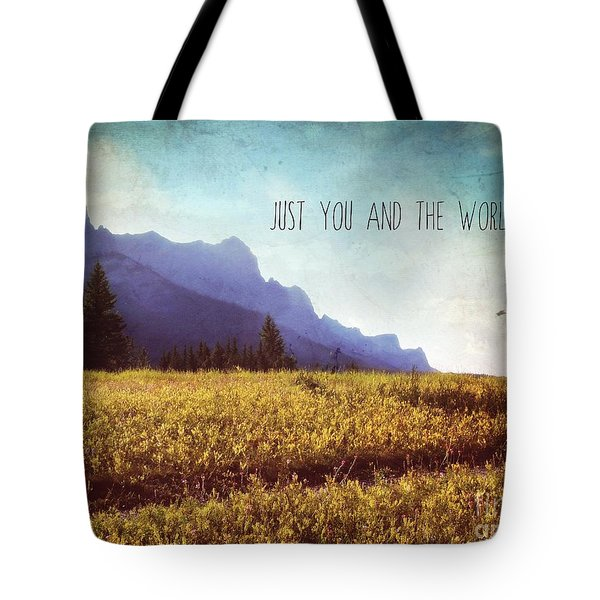 Tote Bag featuring the photograph Just You And The World by Sylvia Cook