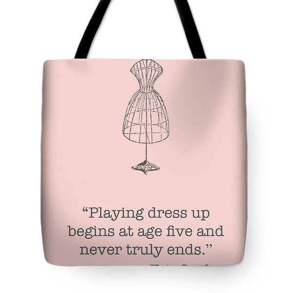 Kate Spade Dress Up Quote Tote Bag